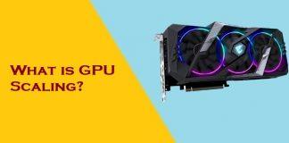 منظور از ویژگی GPU Scaling چیست و چه کاربردی دارد؟