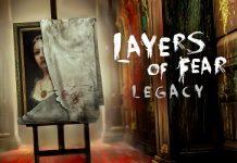 تاریخ انتشار Layers of Fear: Legacy برای نینتندو سوییچ